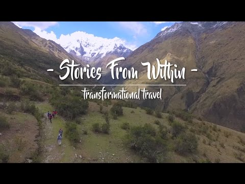 Stories from Within: Transformational Travel - Mountain Lodges of Peru