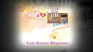 Cute Korean Ringtones ^_^