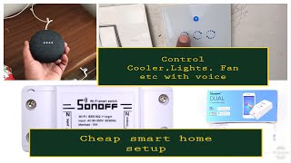 Google home   cheap smart home setup   sonoff switches