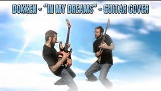 Dokken In My Dreams Guitar Cover