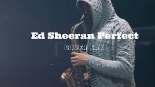 Perfect - Ed Sheeran Cover Sax (anonim)
