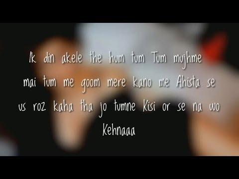 (Lyrics) Tum Mere Ho Video Song | Hate Story IV | Vivan Bhathena, Ihana Dhillon | Mithoon  jubin