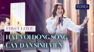 Hát với dòng sông & Cây đàn sinh viên (HD Cam) - Mỹ Tâm ôn lại Hit cũ tại Hàn | Concert FIRST LOVE