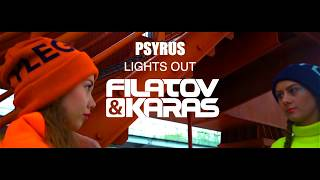 Psyrus - Lights Out (Filatov & Karas Remix)