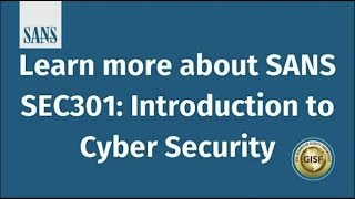 Learn more about SANS SEC301: Introduction to Cyber Security