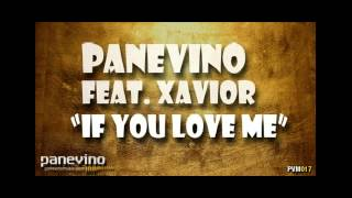 Panevino feat. Xavior - If You Love Me (Classic Vocal Mix)