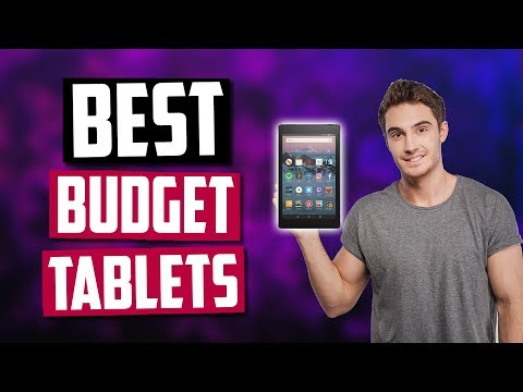 Best Budget Tablets In 2020 [Top 5 Picks]
