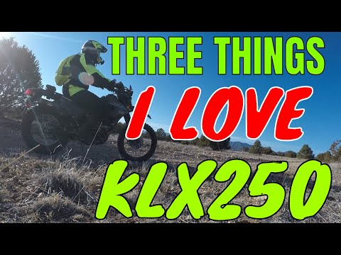 Three Things I Love About The KLX250 - Klx250 Review