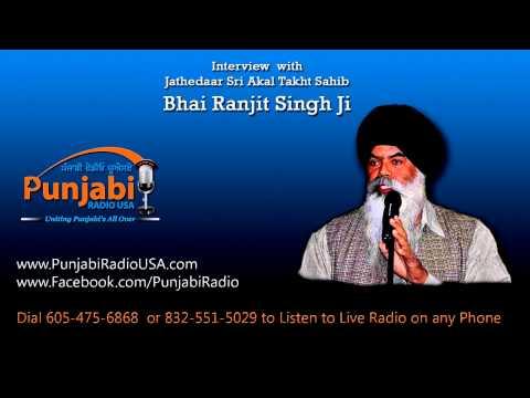 Jathedar Bhai Ranjit Singh | Interview | Akali Dal Party History |Punjabi Radio USA