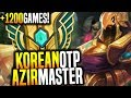 Best Azir Korea! - Korean Master Azir Player With +1200 Games! - OTP Azir Korea | Korean Masters
