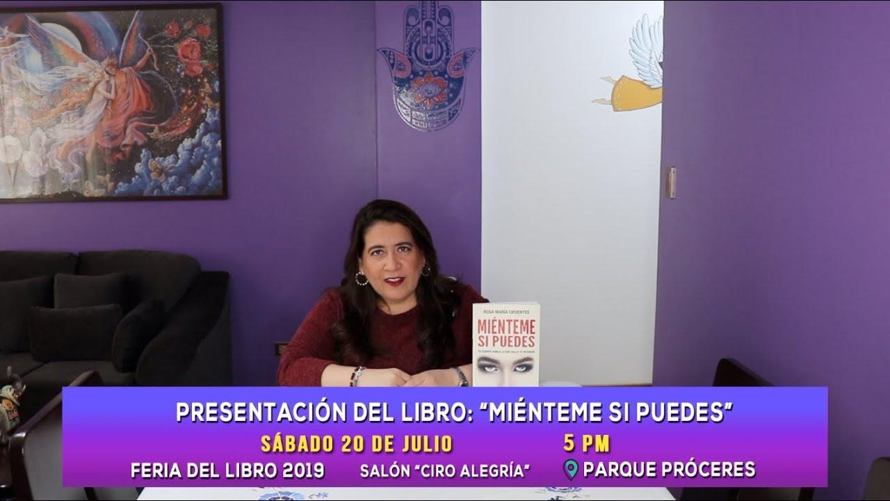Mienteme Si Puedes Invitacion Feria Del Libro Lima 2019 Youtube
