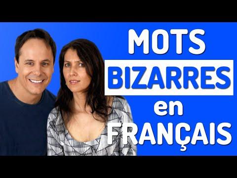Mots Bizarres en Français
