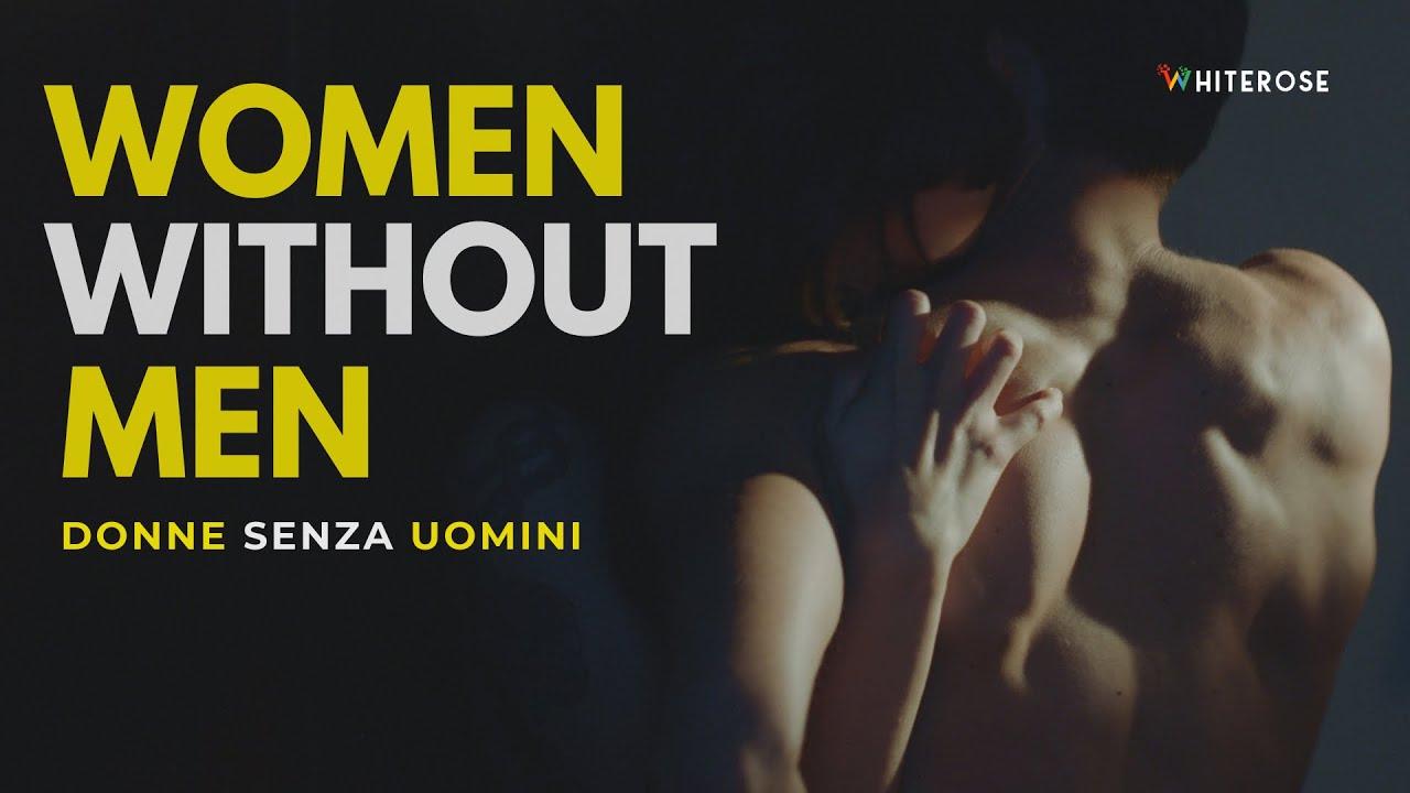 Donne Senza Uomini Film Completo In Italiano Thriller Hd Youtube