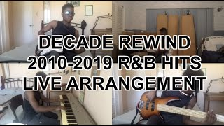 Decade Rewind: A Decade of R&B (Live Arrangements)