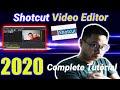 - Shotcut Editor Tutorial 2020 - Designed For Beginners