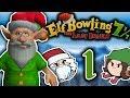 Elf Bowling 7 The Last Insult: Santa's Little Gutterballs - PART 1 - Jingle Grumps