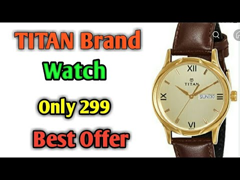Titan Watch Sale Big Discount - Only 299 || All News Vines