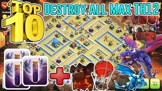 TOP 10!! DESTROY ALL MAX BASE TH12 3-STAR - BAT SPELL+LAVALOON ELECTRO DRAGON & DRAGON ( COC )