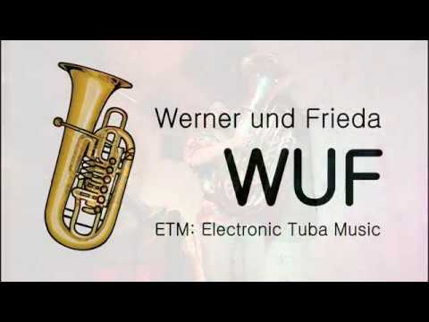 WUF Electronic Tuba Music