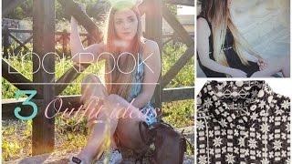 LOOKBOOK - 3 Outfit ideas #2