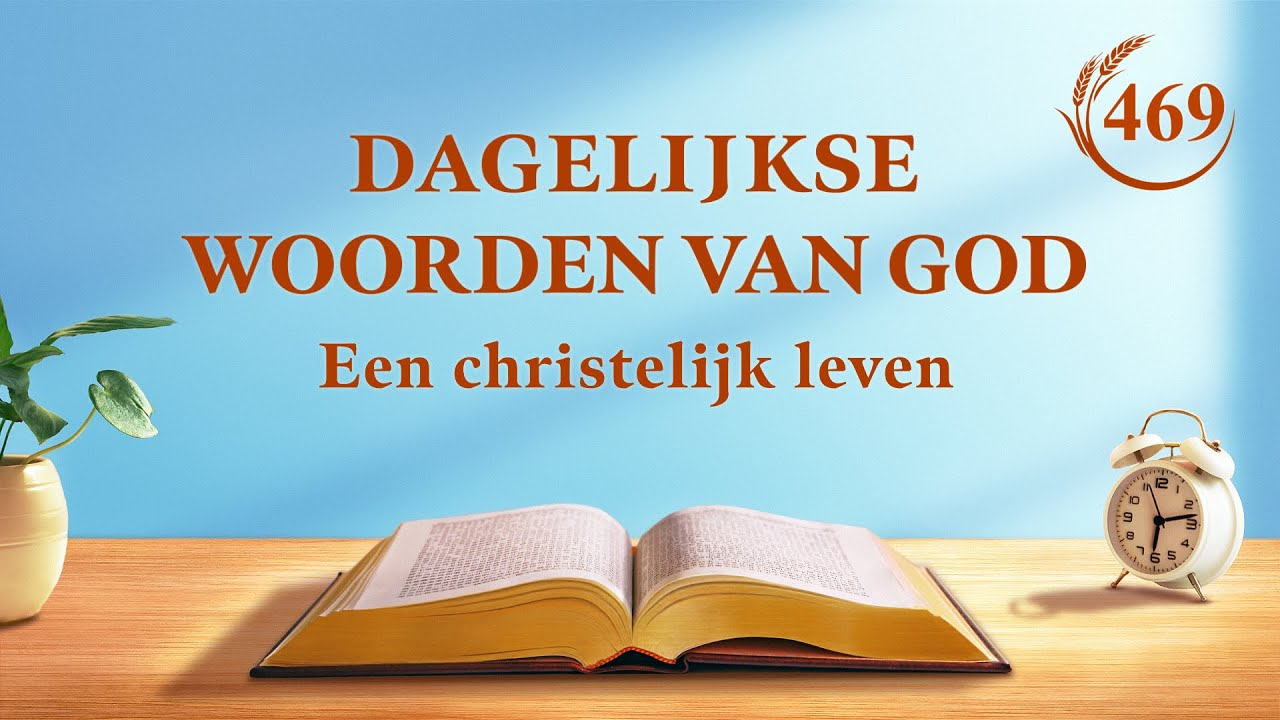 Dagelijkse woorden van God   Je moet je toewijding aan God in stand houden   Fragment 469