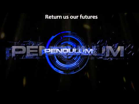 Pendulum - Crush (lyrics)
