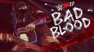WWE 2K17 Bad Blood 2016 PPV (Beat Down Storylines) - 12/3/16