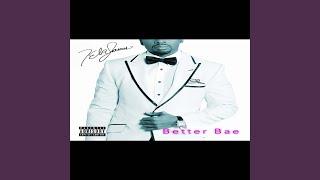 Better Bae
