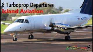 8 Turboprops Departing St Kitts Airport Saab 340 Shorts 360 Embraer 120 ATR 72 600