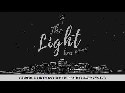 True Light - Sebastian Vazquez (Dec.10 2017)