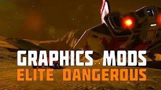 Elite Dangerous - Graphics Mods