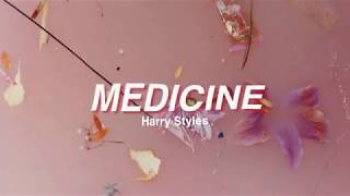 medicine by harry styles w lyrics hd