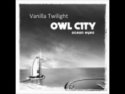 Owl City - Vanilla Twilight [Soundtrack]