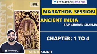 Ancient India NCERT: Ram Sharan Sharma Ultimate Marathon   Crack UPSC CSE/IAS   Sunil Singh