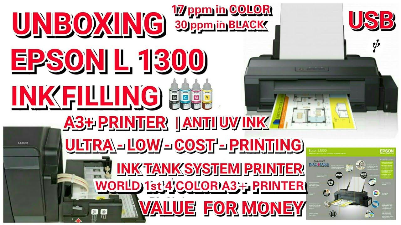 Unboxing Epson L 1300 | Ink Filling | A3+ Printer | Ink Tank System | Value  for Money| Color Printer