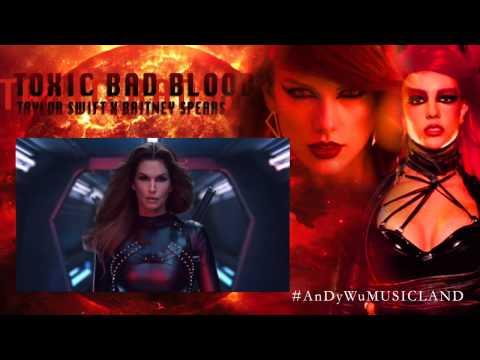 Taylor Swift ft. Kendrick Lamar/Britney Spears-Toxic Bad Blood