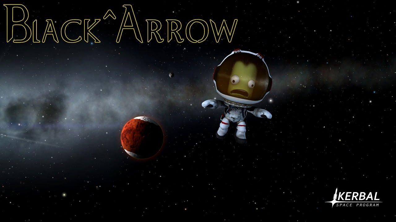 Kerbal Space Program & Black^Arrow - YouTube