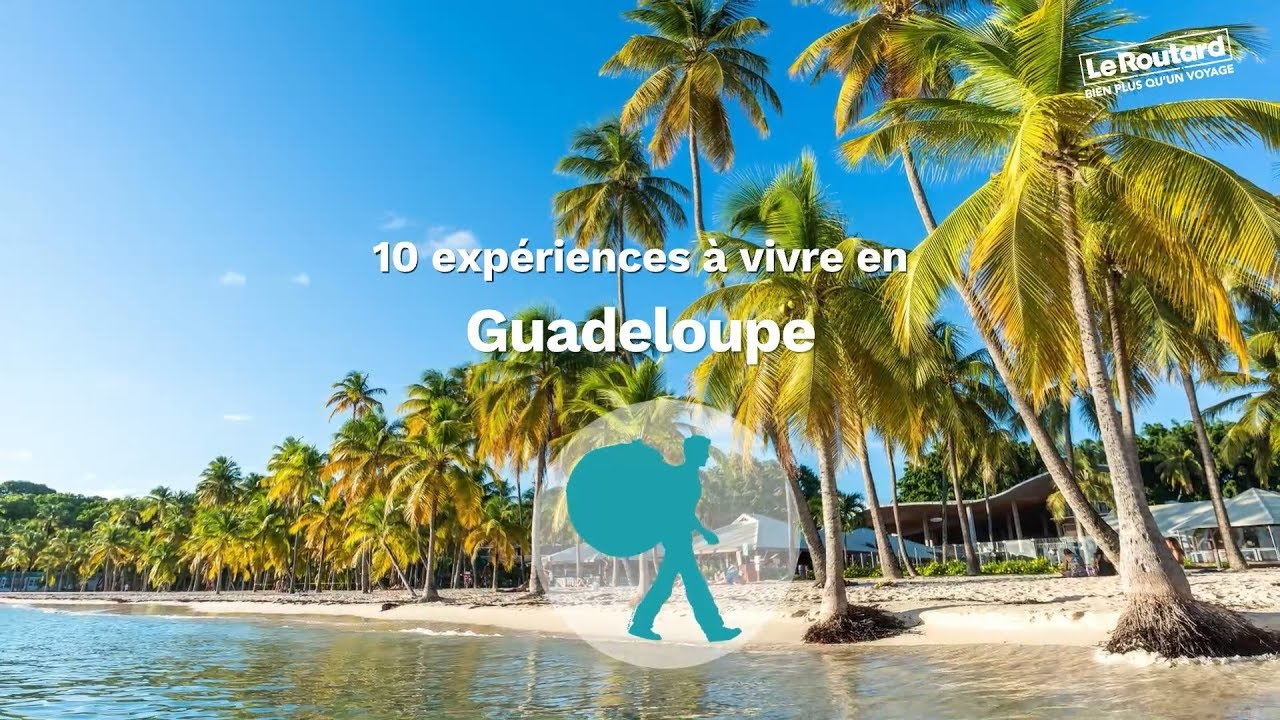 guadeloupe guide de voyage guadeloupe