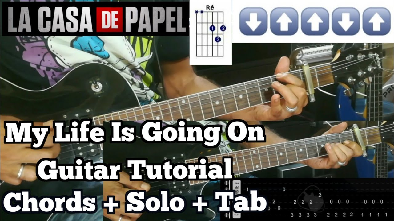 La Casa De Papel (My Life Is Going On) Guitar Tutorial ( Chords + Solo +Tab)