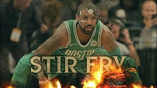 kyrie Irving - Stir Fry 2018 Mix - Stafaband