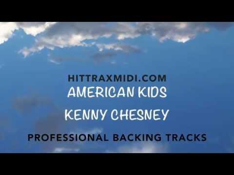 American Kids (in the style of) Kenny Chesney (MIDI Instrumental karaoke backing track)