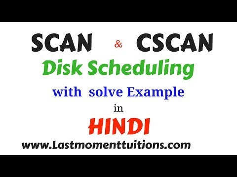 SCAN  and CSCAN (Disk scheduling algorithm) in hindi | operating systems series