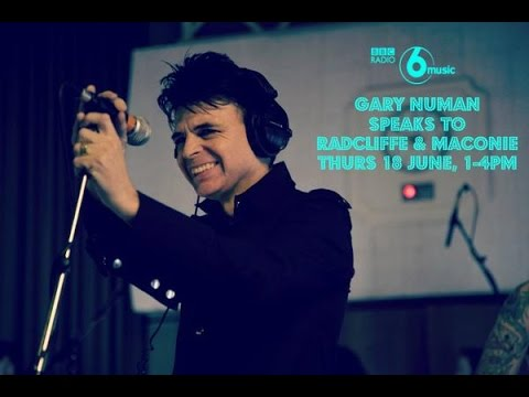 Radcliffe & Maconie  Gary Numan  BBC 6 Music  180615
