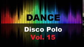 Disco Polo Dance Mix 2019 Vol.15 (REMIX TOMMEK)