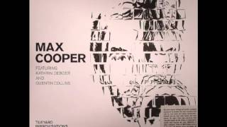max cooper chronology feat kathrin deboer and quentin collins full