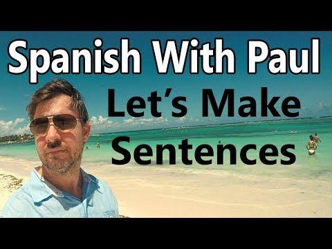 Power Verbs & Sentences - Learn Spanish With Paul