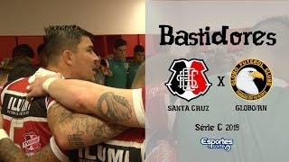TV Coral - BASTIDORES - Santa Cruz 2x1 Globo - Série C 2019