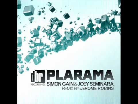Simon Gain & Joey Seminara - Plarama (Original Mix)
