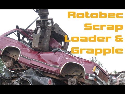 Rotobec Scrap Handling Loaders & Grapple Attachments