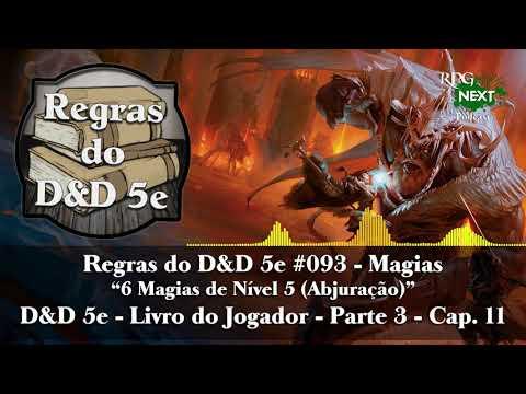RdDnD5e #093 – 6 Magias de Nível 5 (Abjuração) - D&D 5e LdJ - Parte 3 - Cap. 11